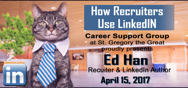 Ed Han presents How Recruiters Use Linked In