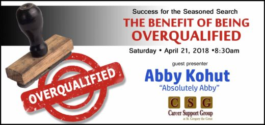 Abby Kohut presentation for the Seasoned Search at Career Support Group (CSG)